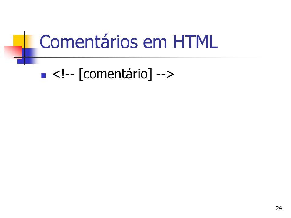 Comentários em HTML <!-- [comentário] -->